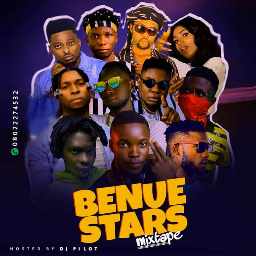 Dj Pilot – Benue Stars Mix Reloaded