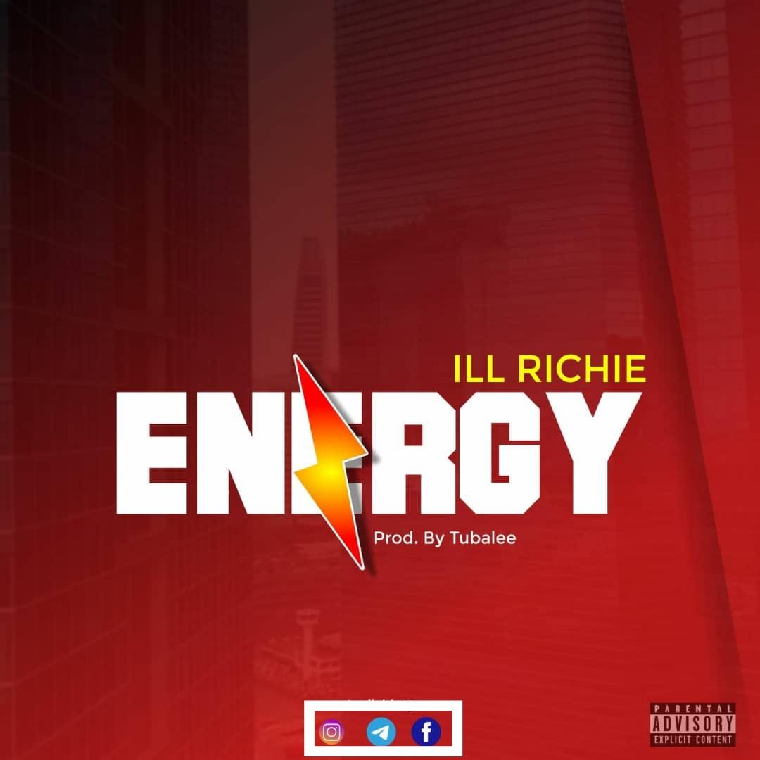 Ill Richie - Energy