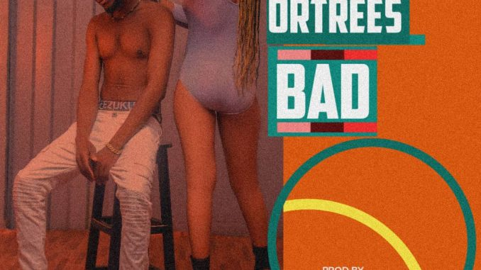 OrTress - Bad
