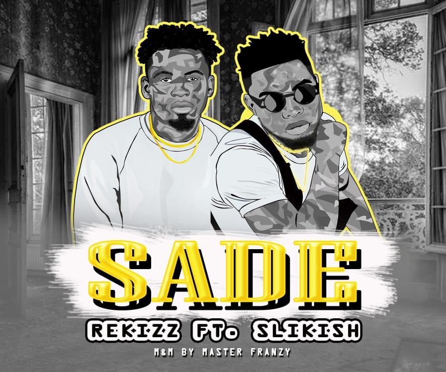 Rekizz - Sade ft Slikish