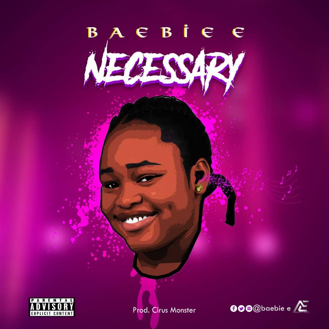 BaeBie E - Necessary