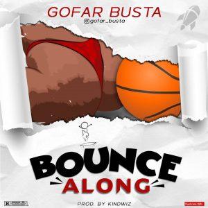 Go Far Busta - Bounce Along