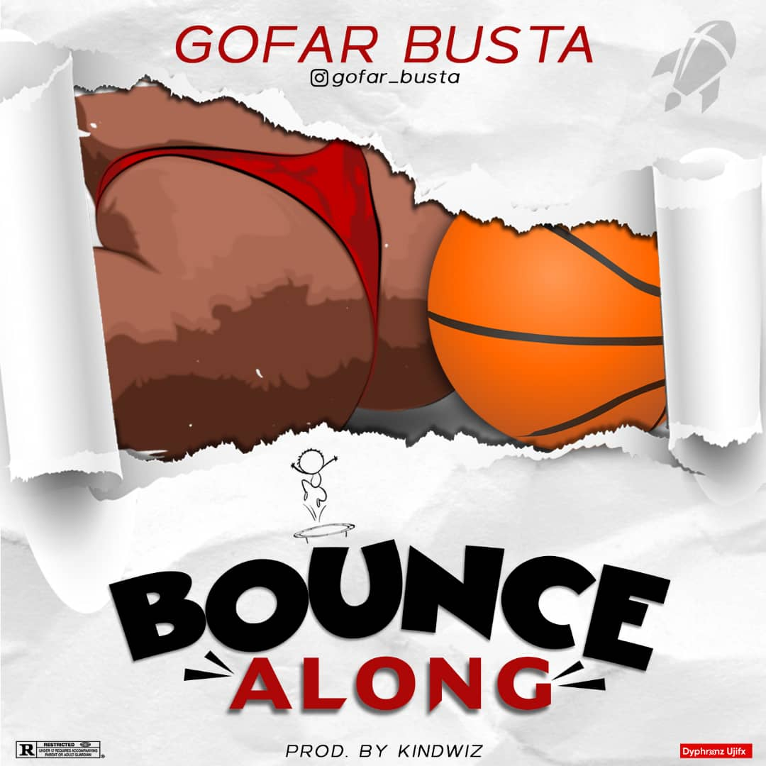 Go Far Busta - Bounce Along