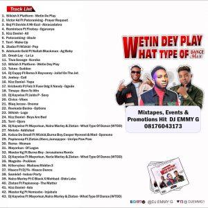 DJ Emmy G - Wetin Dey Play What Type Of Dance mixtape
