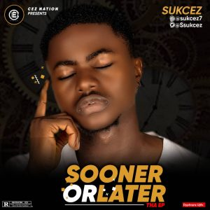 [EP] Sukcez - Sooner Or Later