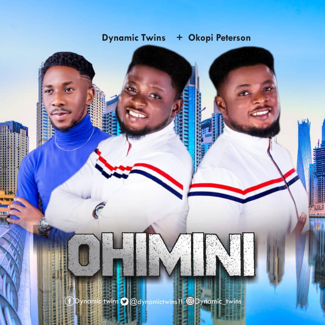 Dynamic Twins - Ohimini remix Ft Okopi Peterson