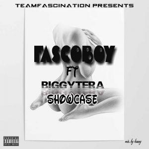 Fascoboy - Showcase ft Biggytera