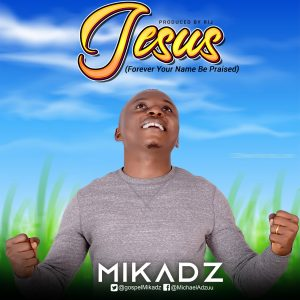 Mikadz - Jesus