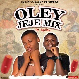 DJ Dyphrenz - Oley Jeje Mix Ft Spilex
