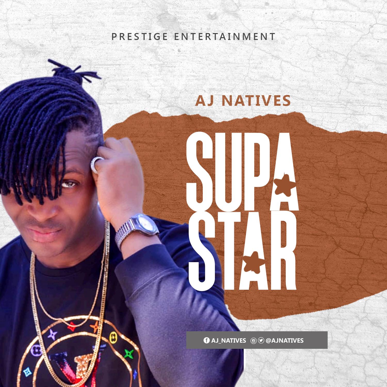Aj Natives - Supa Star