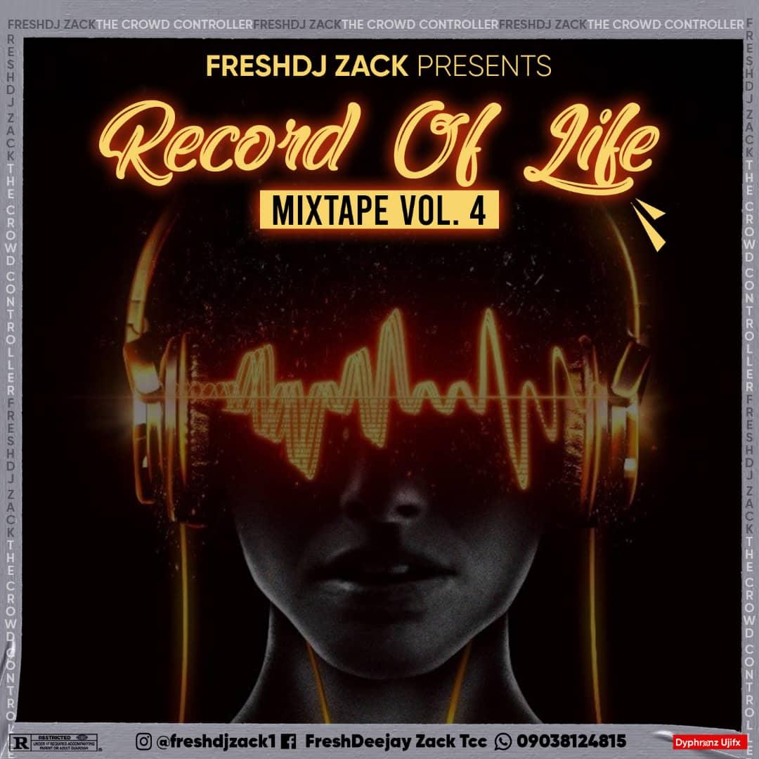 Fresh DJ Jack - Record Of Life Mixtape Vol.4