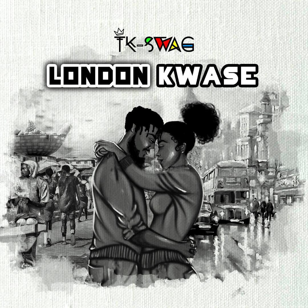 TK-Swag - London Kwase
