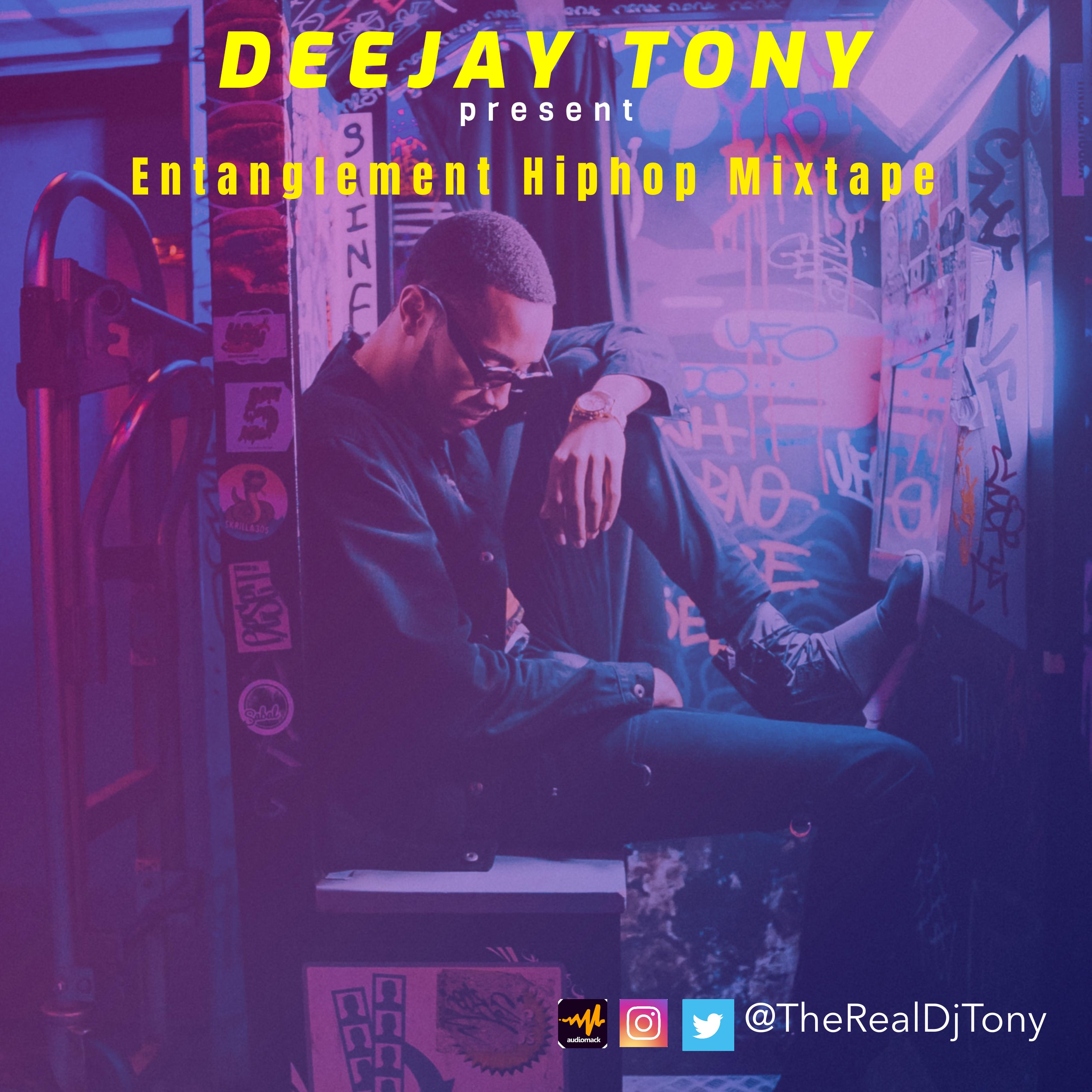 DJ Tony - Entanglement Hip Hop Mix