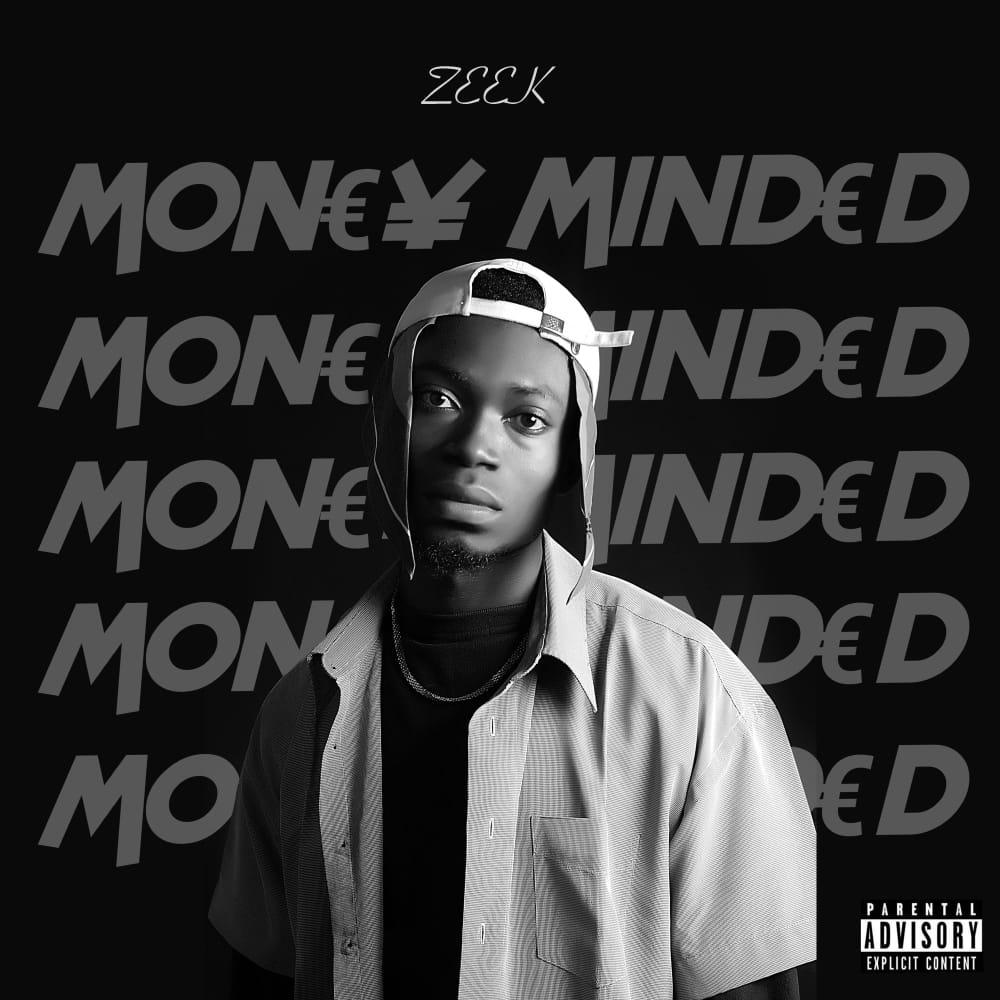 Zeek - Money Minded