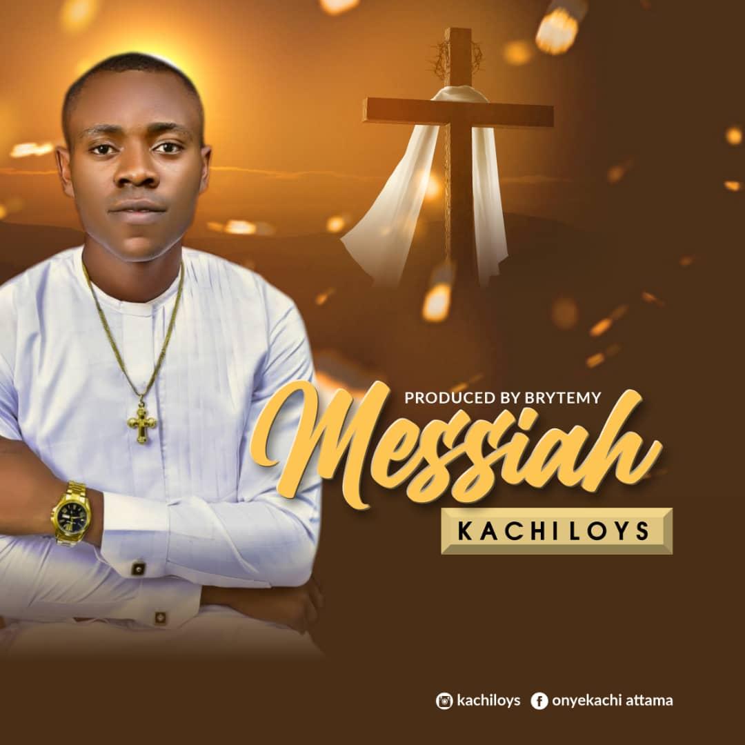 Kachi loys - Messiah
