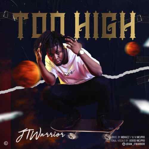 JTwarrior - Too High (Prod. MDhazz BeatOut)