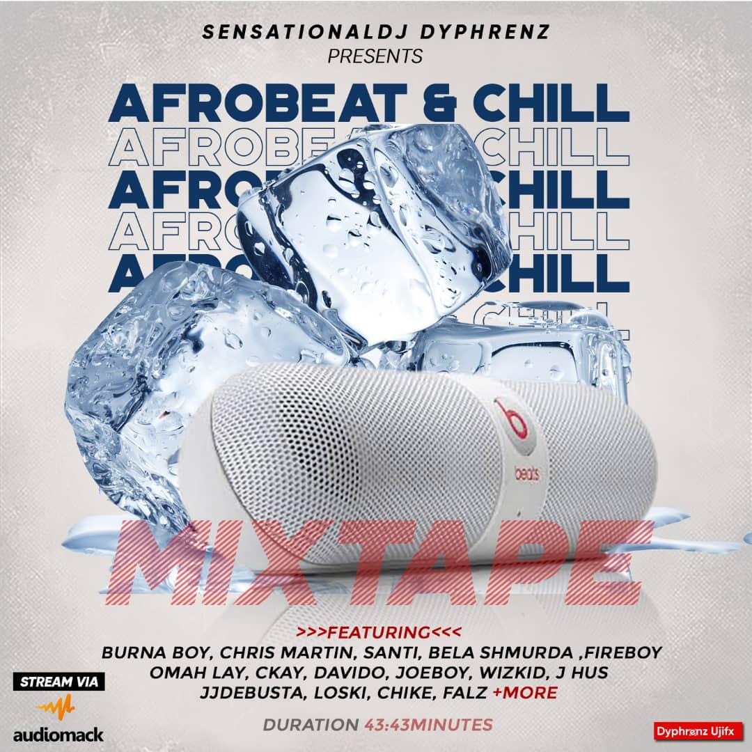 DJ Dyphrenz - Afrobeat & Chill