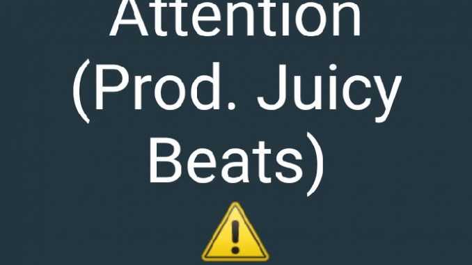 McDow – Attention (Prod. Juicy Beats) | @mcdow22