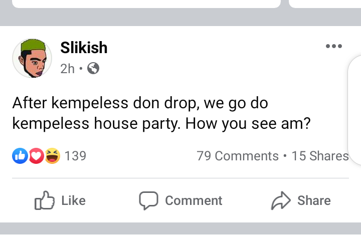 After kempeless done drop we go do kempeless aka Pantless house party - Slikish