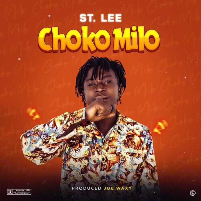 St. lee – Choco Milo (Prod. Joe Waxy)