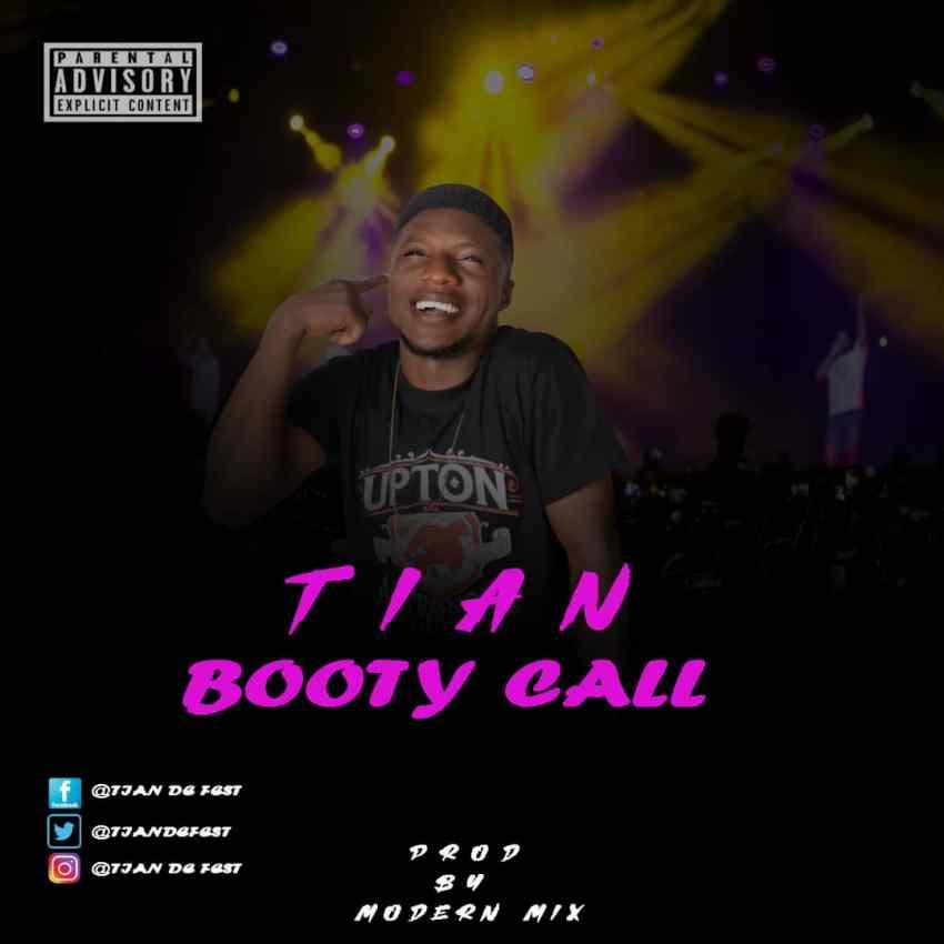 Tian De Fest – Booty Call (Prod. Modern Mix)