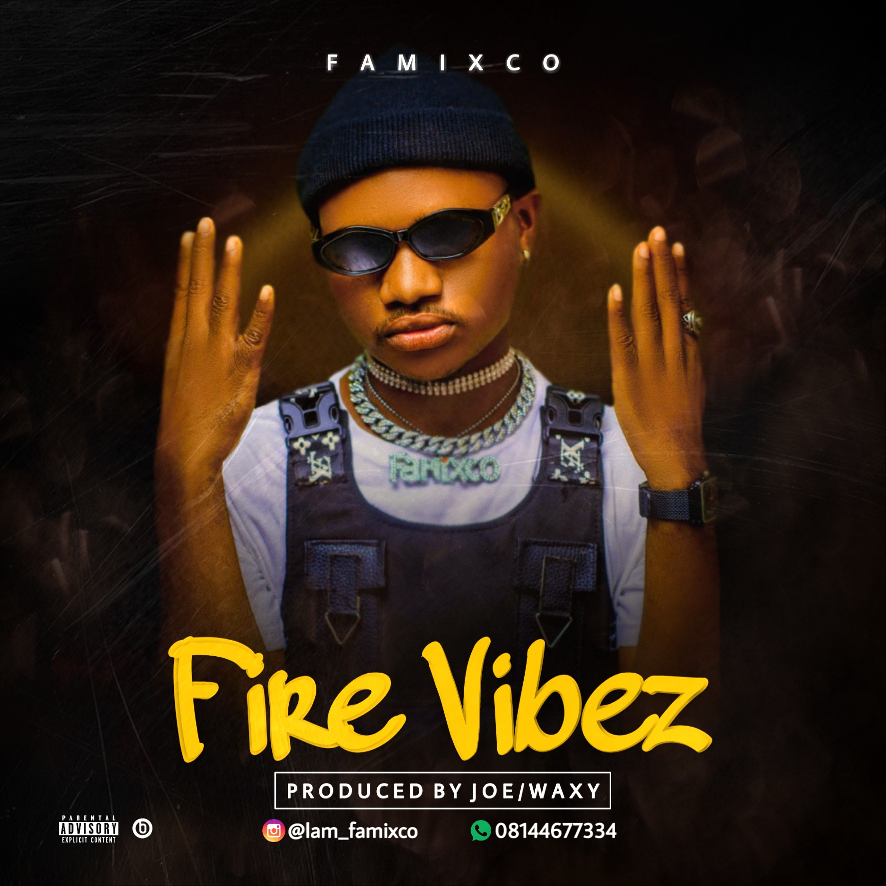 Famixco - Fire Vibez