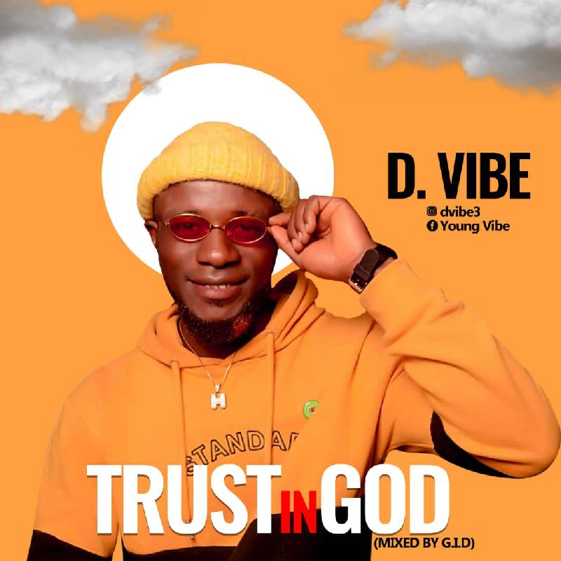 D.Vibe - Trust In God