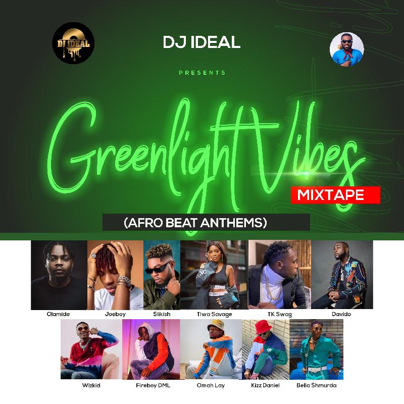 DJ Ideal - Greenlight vibes