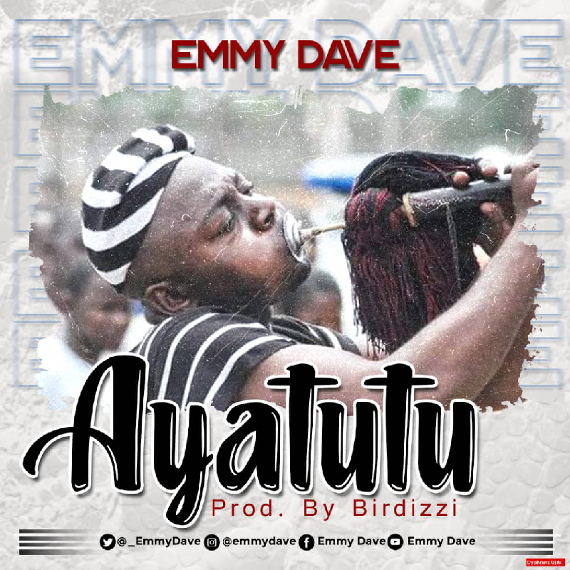EmmyDave - Ayatutu
