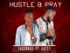 FascoBoy Ft Kasey - Hustle & Pray