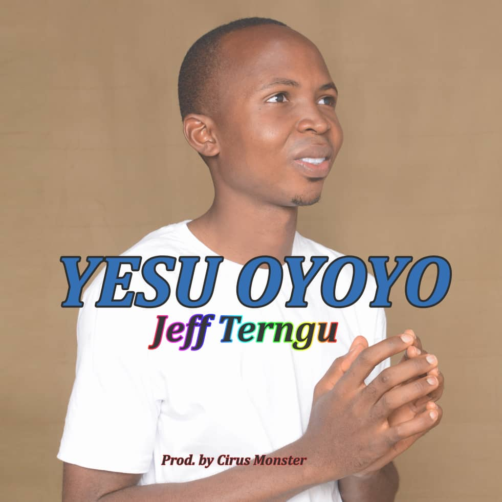Jeff Terngu - Oyoyo