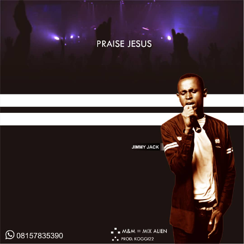 Jimmy Jack - Praise Jesus