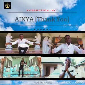Koboko - Ainya (Thank You)