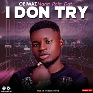 Obiwaz - I Don Try