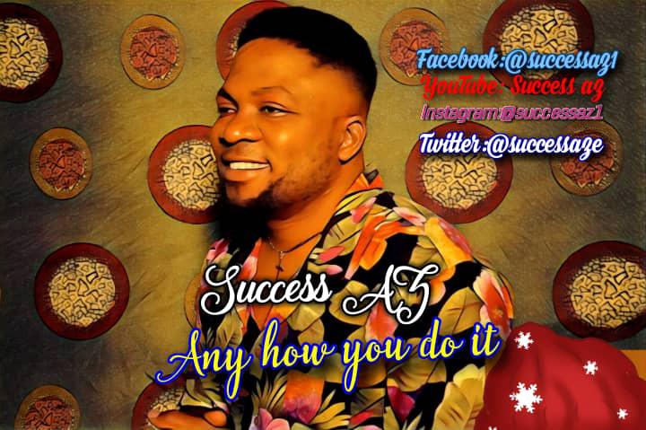Success AZ - Any how you do it