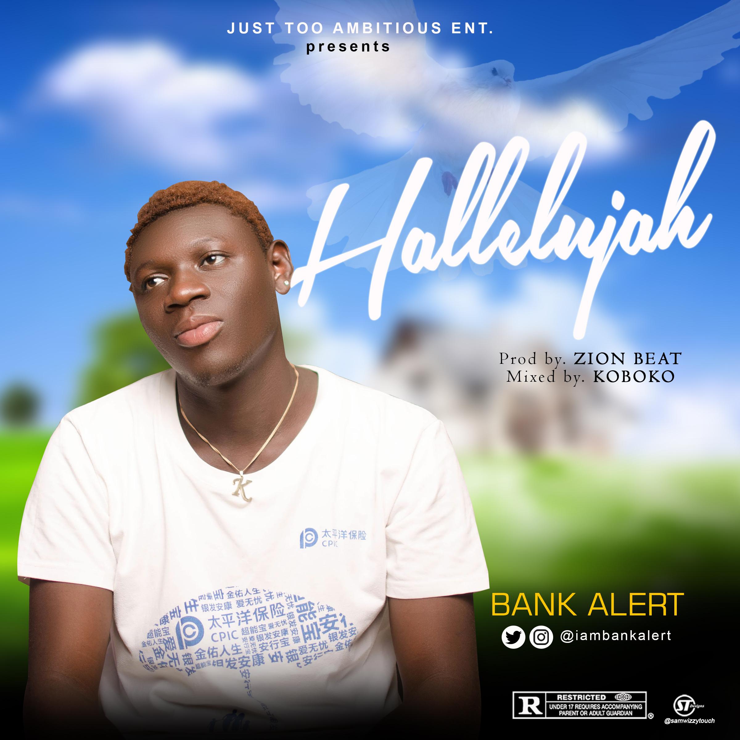 Bank Alert - Hallelujah