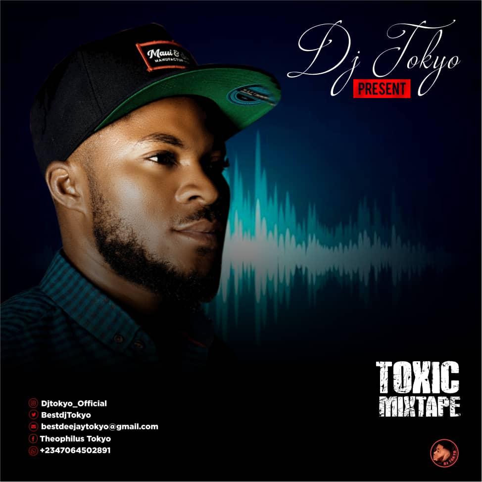 DJ Tokyo - TOXIC MIXTAPE Vol 1