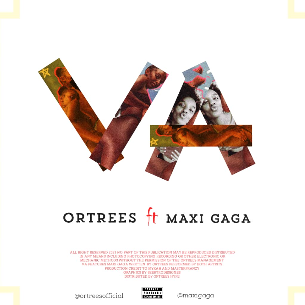 Ortrees - Va Ft Maxi Gaga