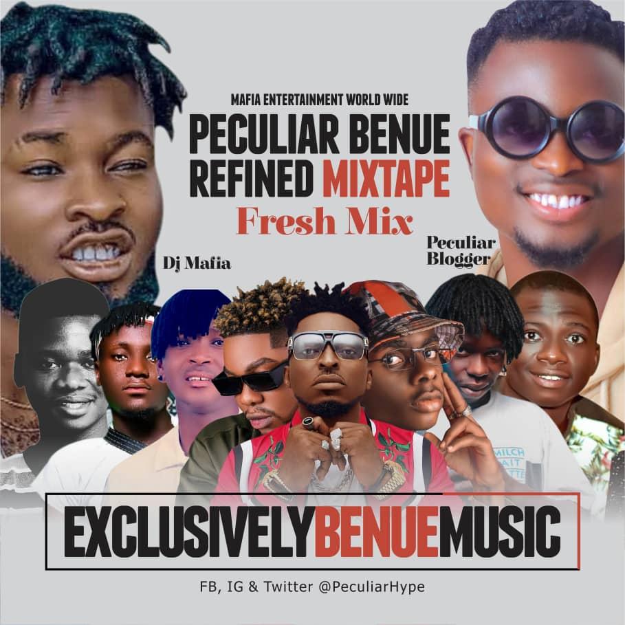 DJ Mafia - Peculiar Benue Refined Fresh Mix (Exclusive Benue music)