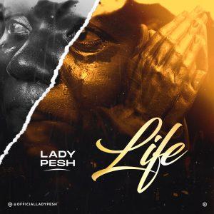 Lady Pesh - Life