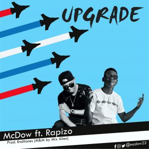 McDow - Upgrade Ft. Rapizo