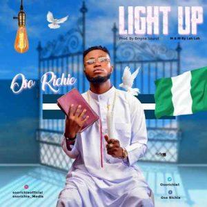 Oso Richie – Light Up (Prod. Bmyne & Mix By Lahlah)