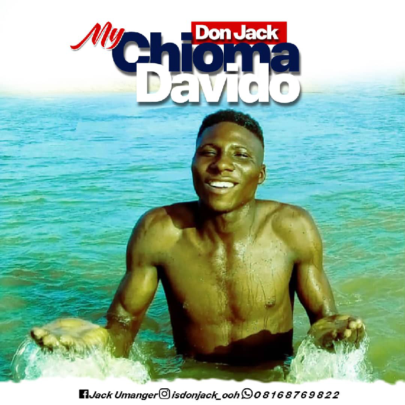 Don Jack - My Chioma Davido