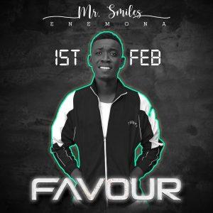 Mr. Smiles - Favour